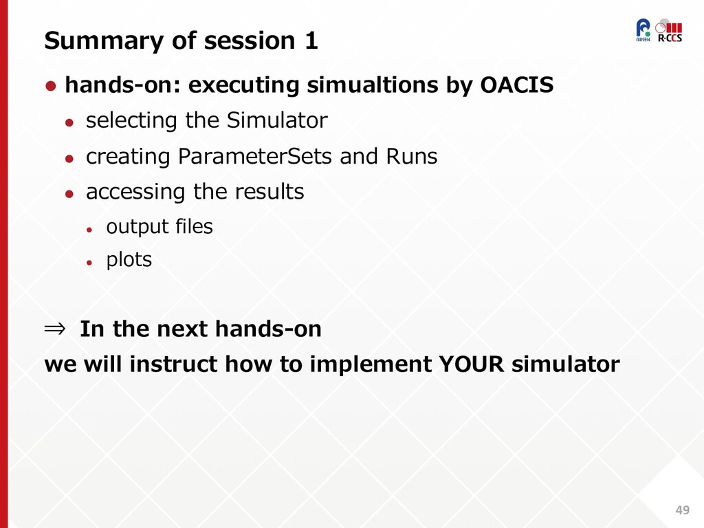 Summary of session 1 49 l hands-on: executing s...