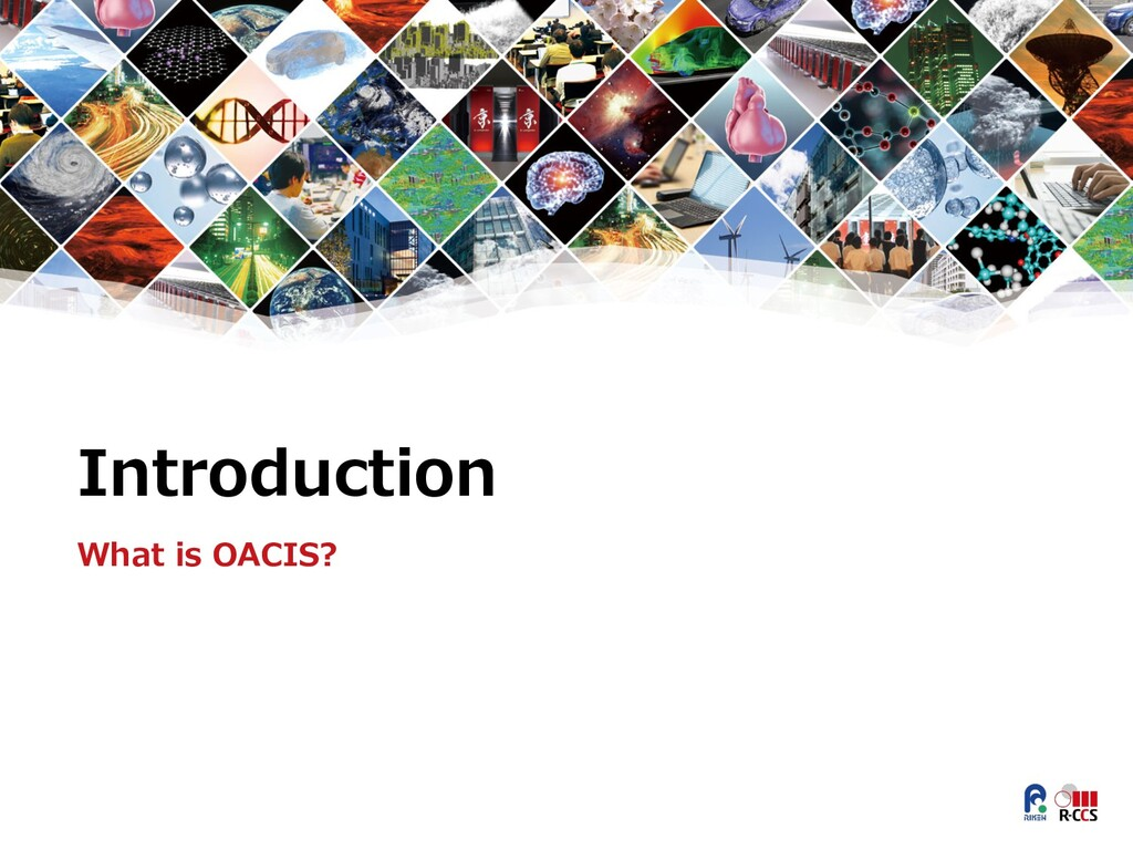 Introduction What is OACIS?