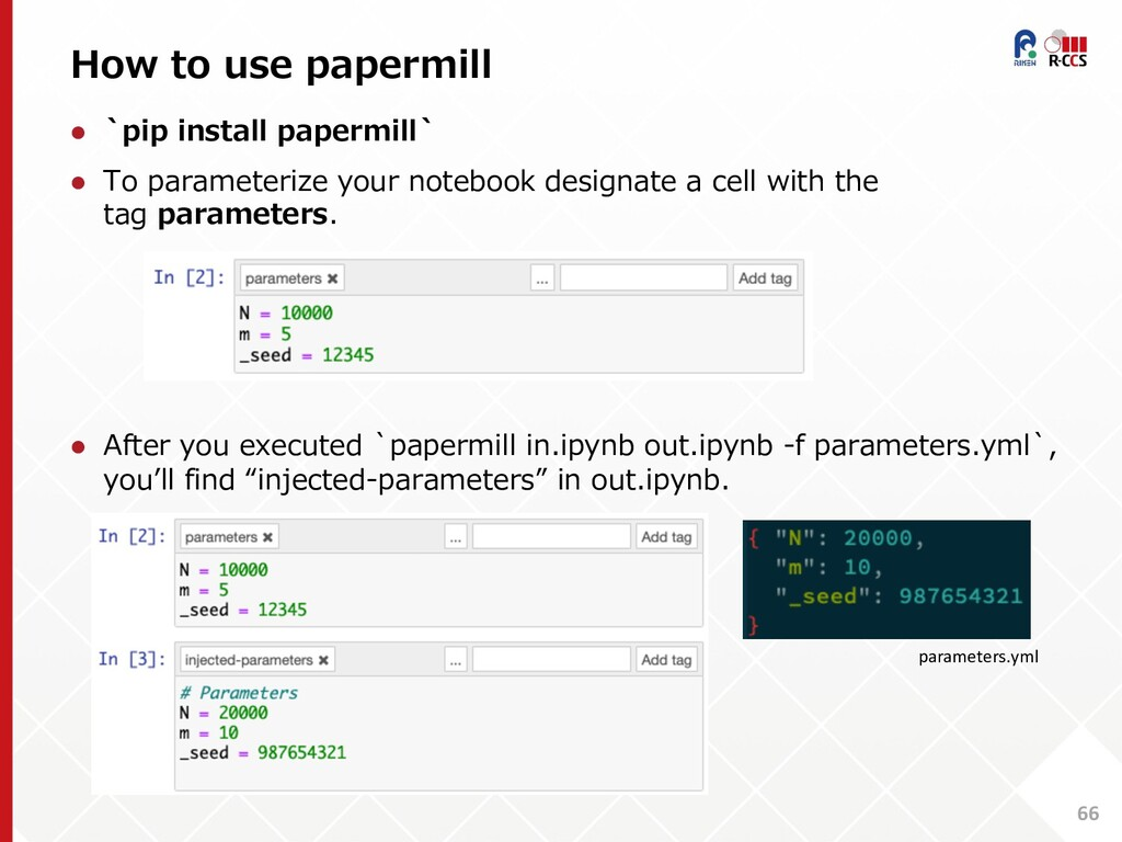 How to use papermill 66 l `pip install papermil...