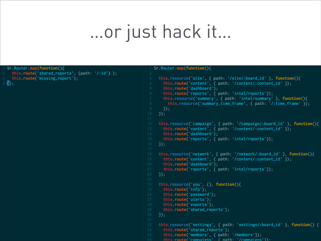…or just hack it…