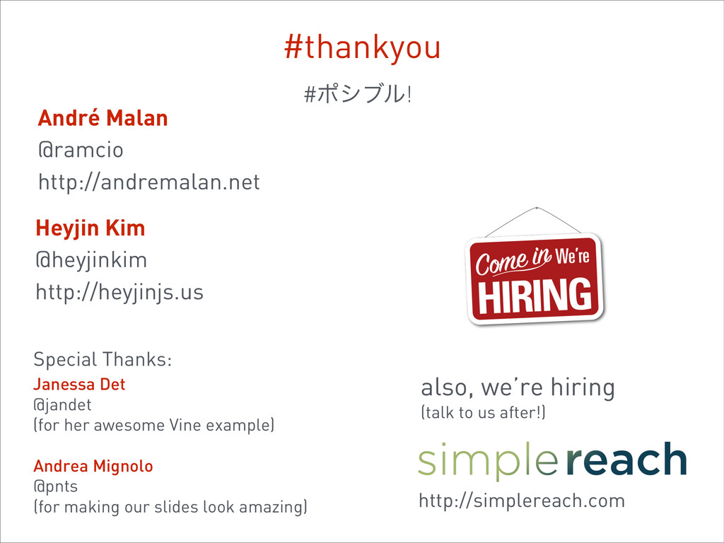 #thankyou also, we're hiring (talk to us after!...