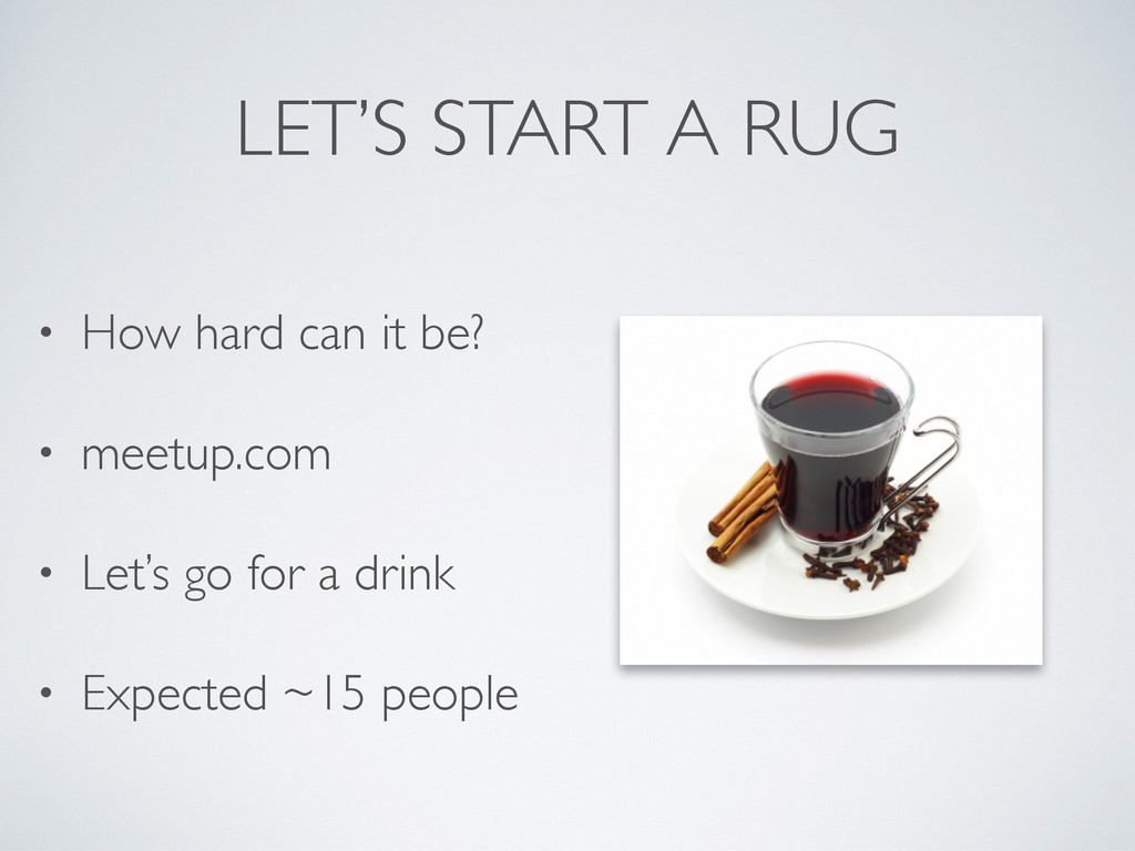 LET'S START A RUG • How hard can it be? • meetu...