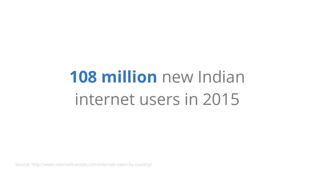 108 million new Indian internet users in 2015 S...