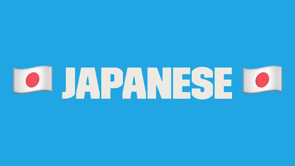 ! Japanese !