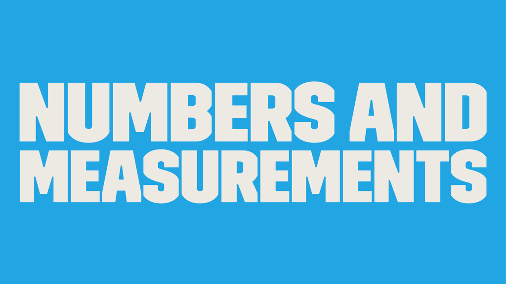 Numbers and Measurements