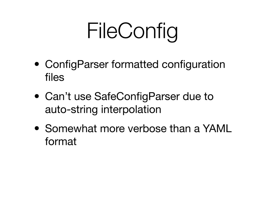 FileConfig • ConfigParser formatted configuration ...