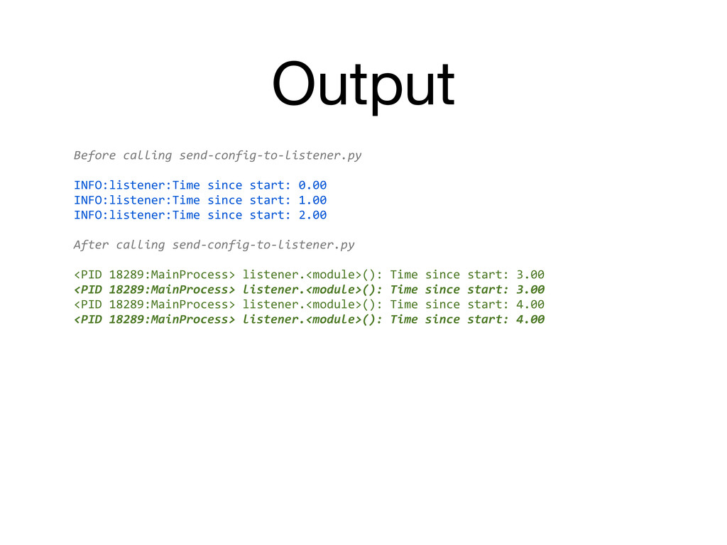 Output Before calling send-‐config-‐to-...