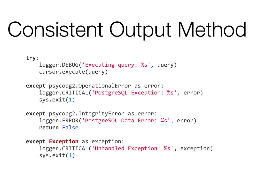 Consistent Output Method try:     l...