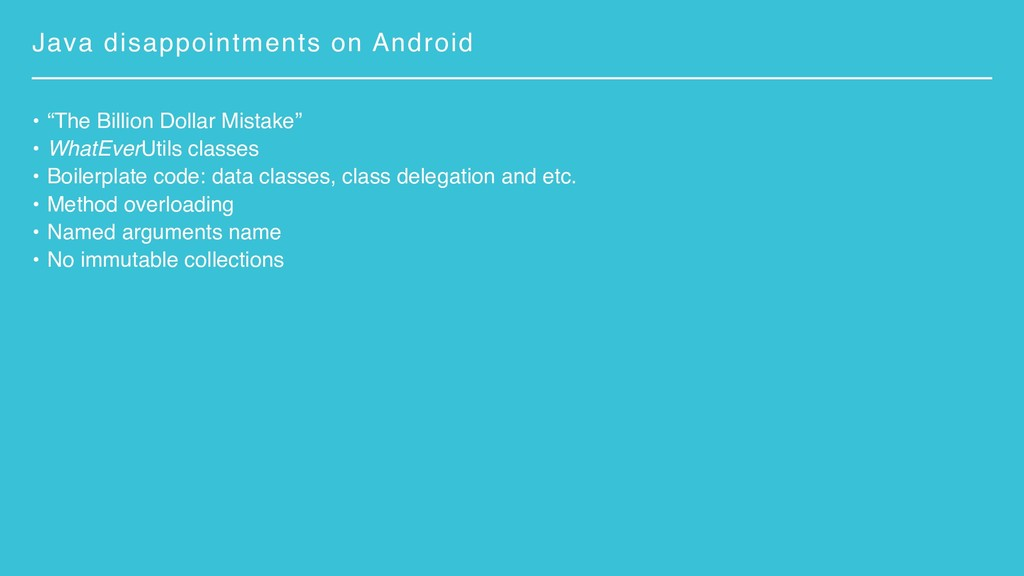 """Java disappointments on Android • """"The Billion ..."""