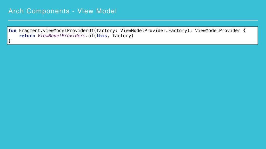 Arch Components - View Model fun Fragment.viewM...