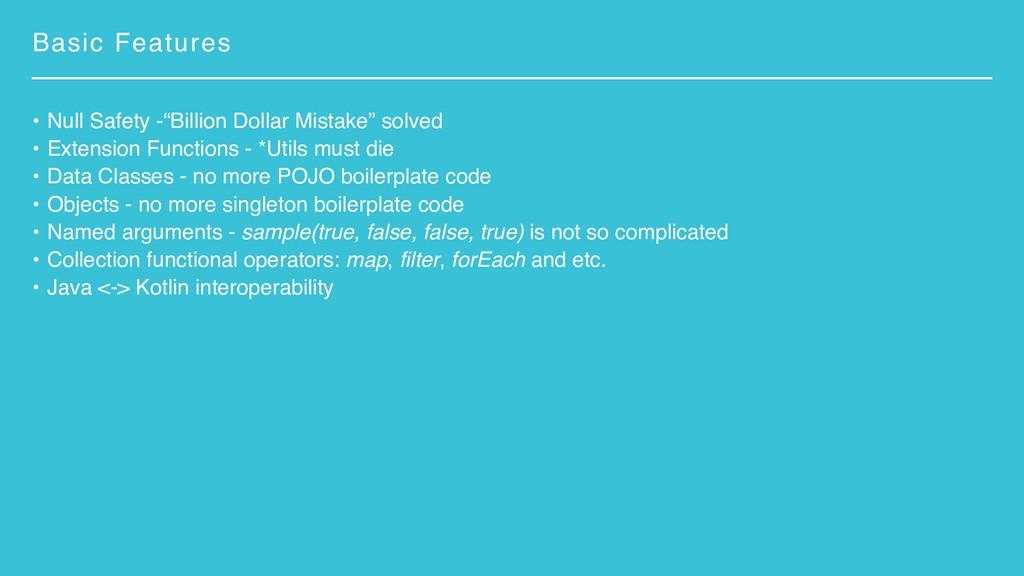 "Basic Features • Null Safety -""Billion Dollar M..."
