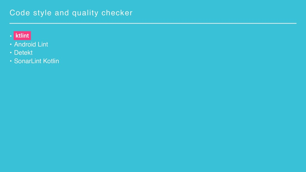 Code style and quality checker • • Android Lint...
