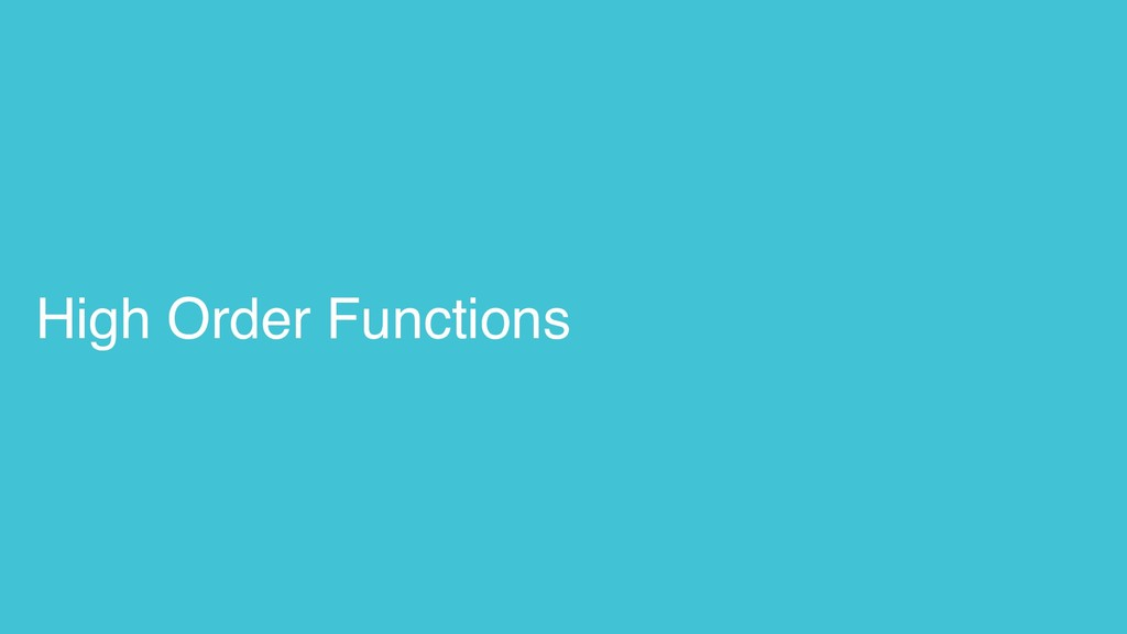 High Order Functions
