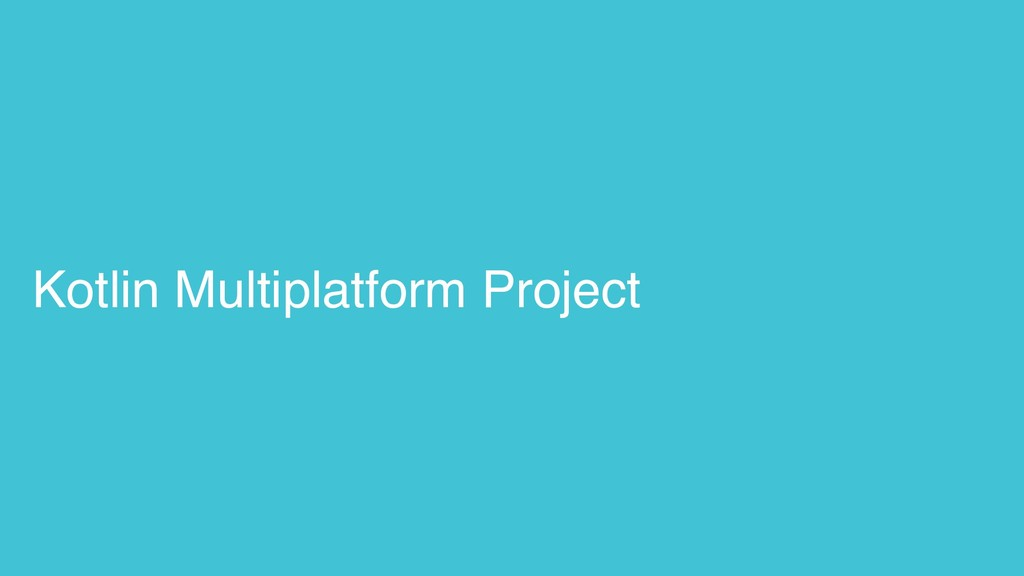 Kotlin Multiplatform Project