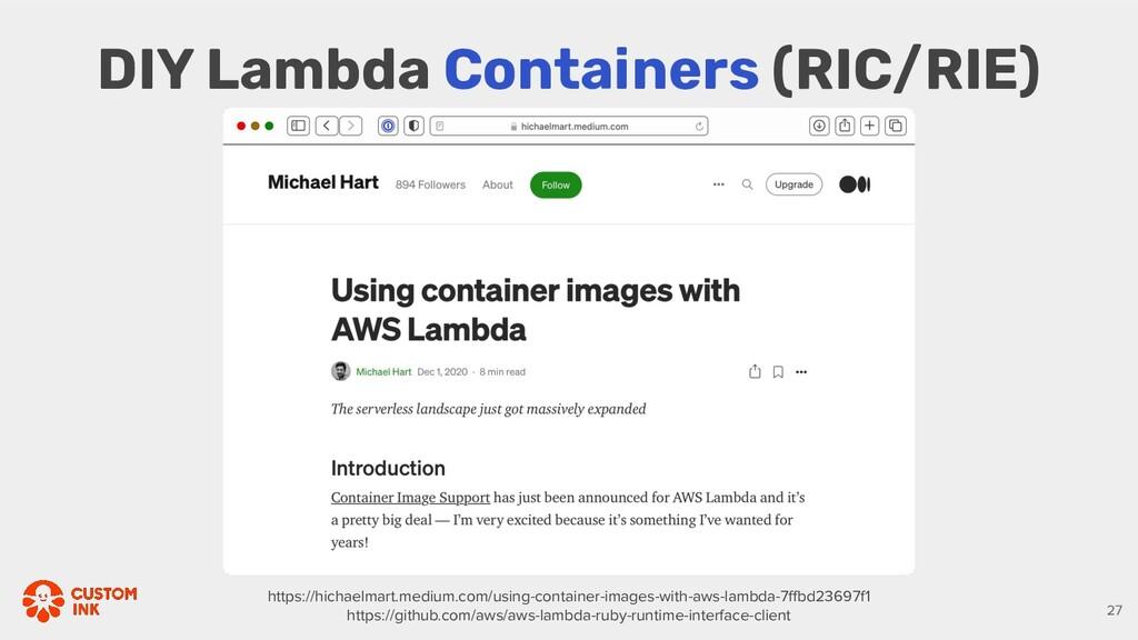 DIY Lambda Containers (RIC/RIE) https://hichael...