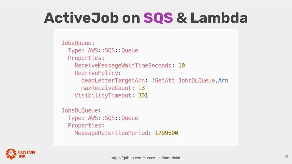 ActiveJob on SQS & Lambda https://github.com/cu...