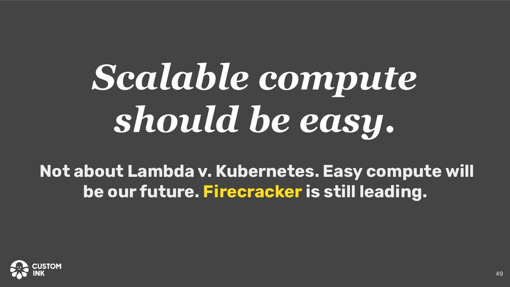 Scalable compute should be easy. Not about Lamb...