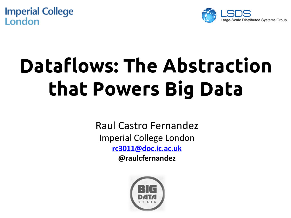 Data!ows: The Abstraction that Powers Big Data...