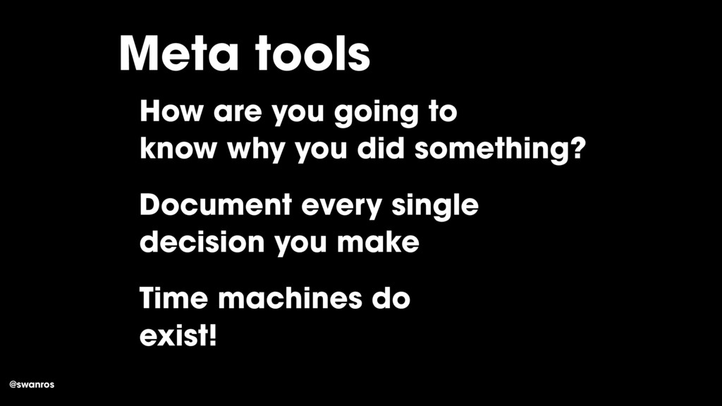 @swanros Meta tools How are you going to know w...