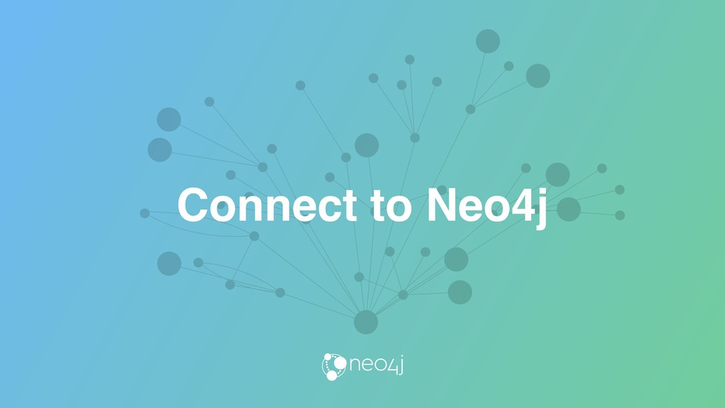 Connect to Neo4j