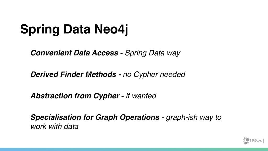 Spring Data Neo4j Convenient Data Access - Spri...