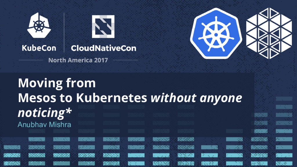 Moving from Mesos to Kubernetes without anyone ...