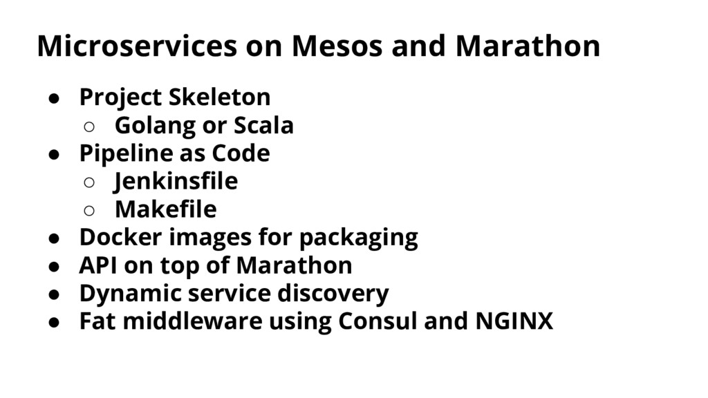 Microservices on Mesos and Marathon ● Project S...