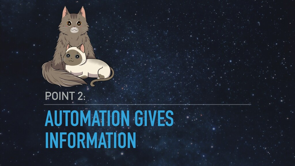 AUTOMATION GIVES INFORMATION POINT 2: