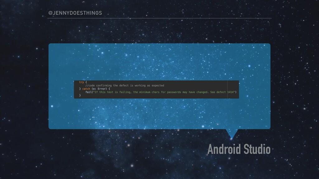 Android Studio @JENNYDOESTHINGS