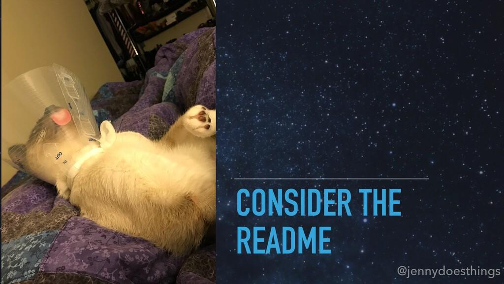 CONSIDER THE README @jennydoesthings