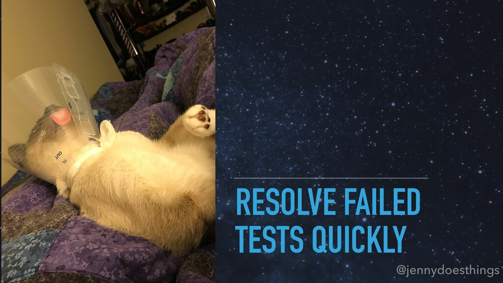 RESOLVE FAILED TESTS QUICKLY @jennydoesthings