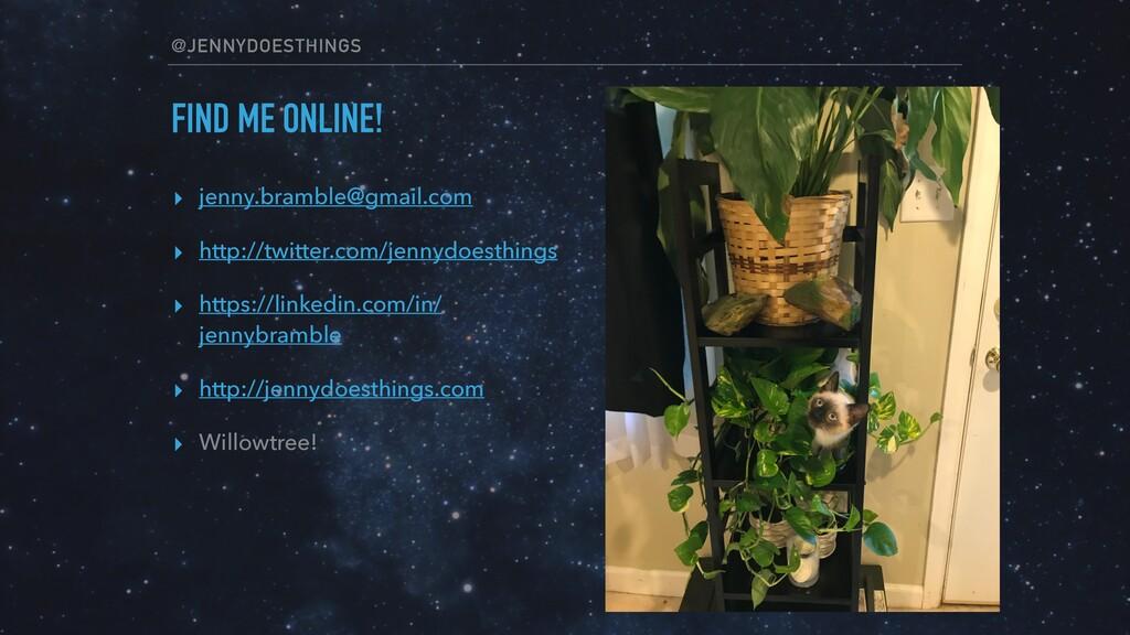 @JENNYDOESTHINGS FIND ME ONLINE! ▸ jenny.brambl...