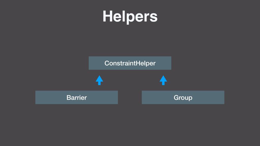 Helpers ConstraintHelper Barrier Group