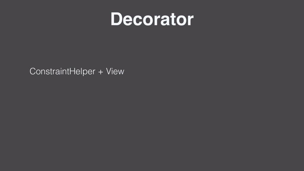 Decorator ConstraintHelper + View