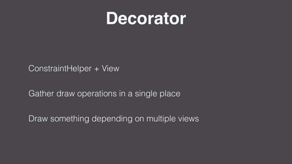 Decorator ConstraintHelper + View Gather draw o...