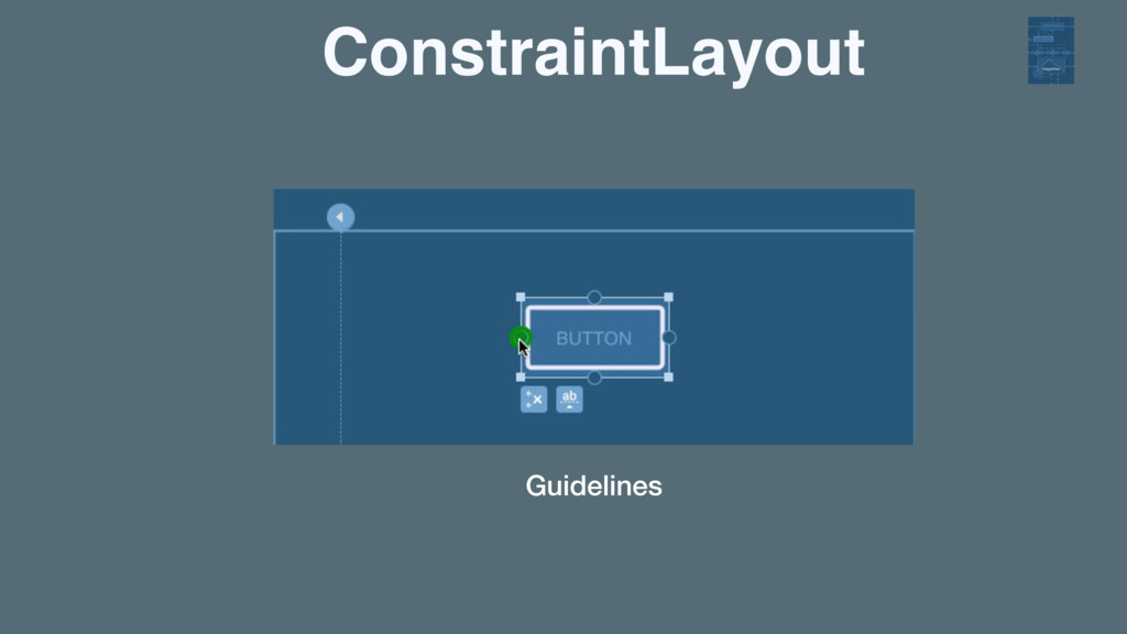 ConstraintLayout Guidelines