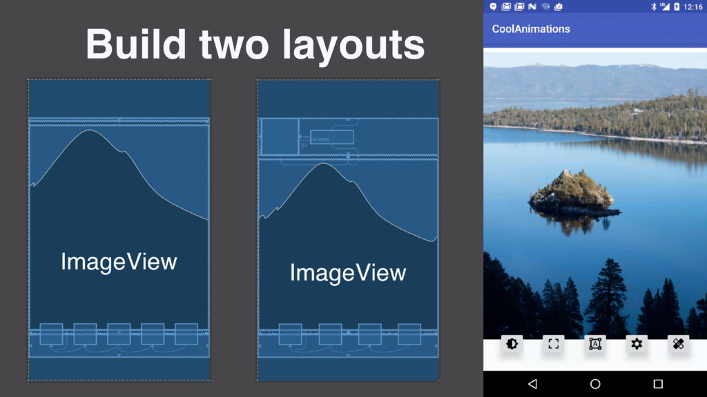 Build two layouts
