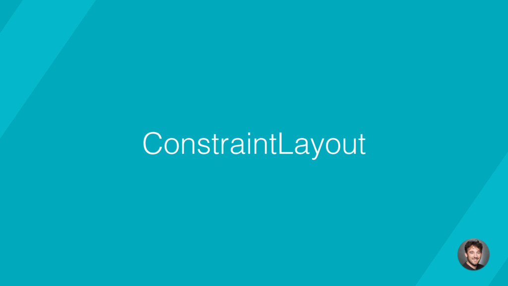 ConstraintLayout