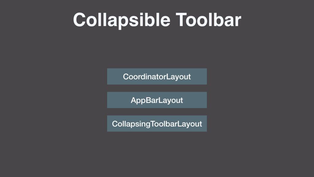 Collapsible Toolbar CoordinatorLayout AppBarLay...