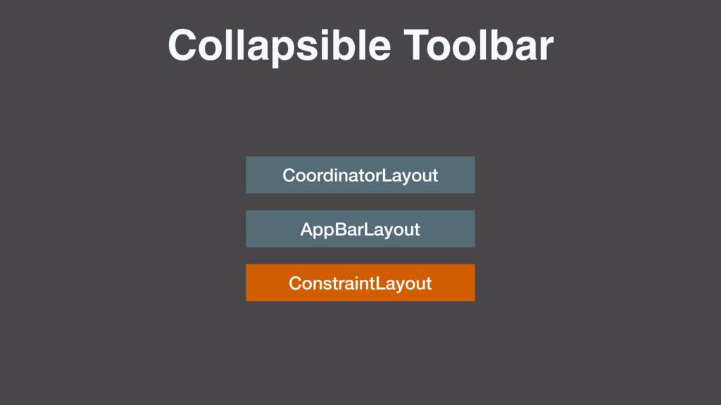 ConstraintLayout Collapsible Toolbar Coordinato...