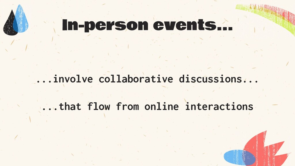 ...involve collaborative discussions... ...that...