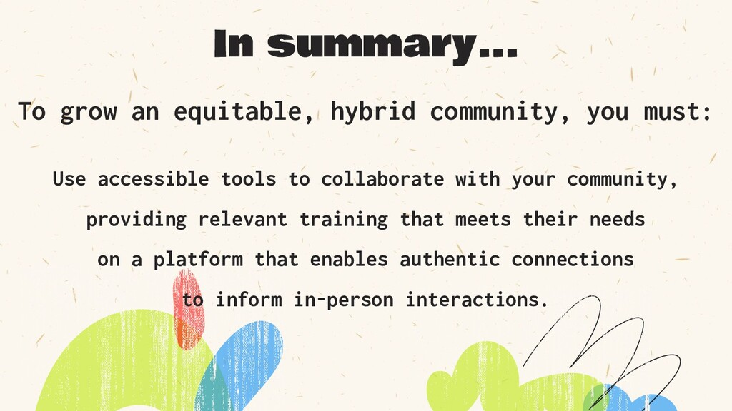 Use accessible tools to collaborate with your c...