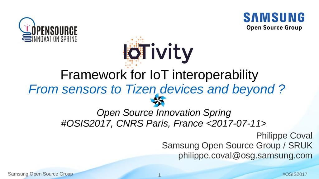 Samsung Open Source Group 1 Samsung Open Source...
