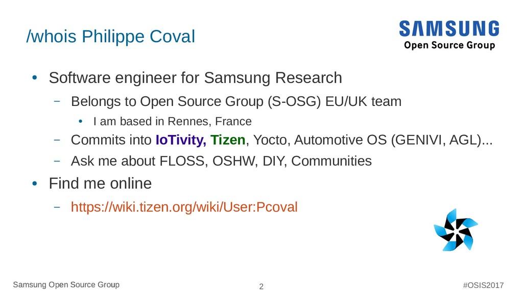 Samsung Open Source Group 2 Samsung Open Source...