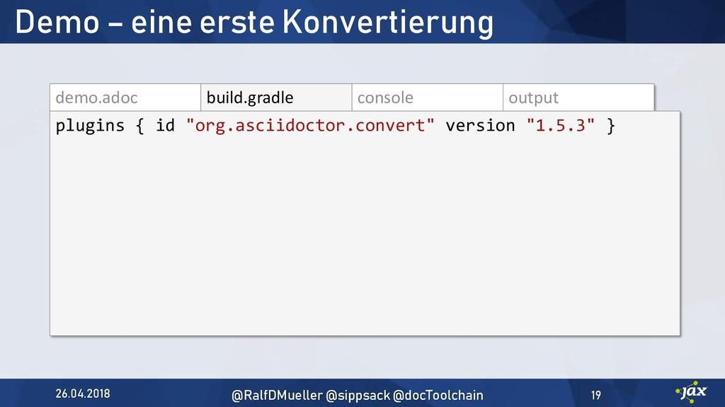 demo.adoc build.gradle console output plugins {...