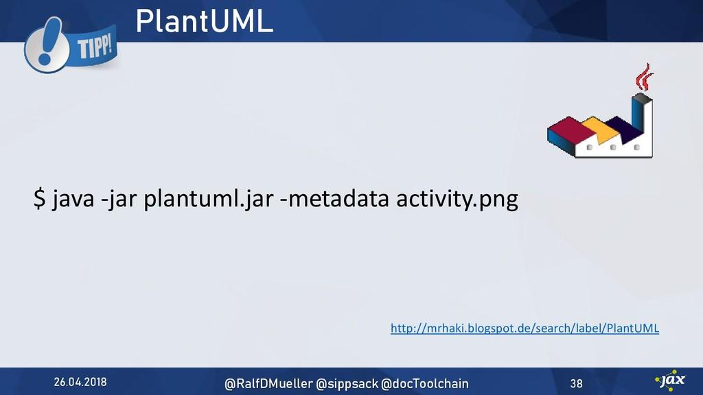 PlantUML $ java -jar plantuml.jar -metadata act...