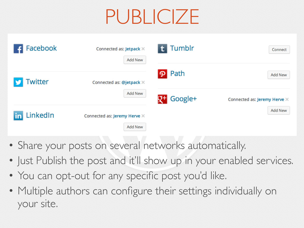 PUBLICIZE • Share your posts on several network...