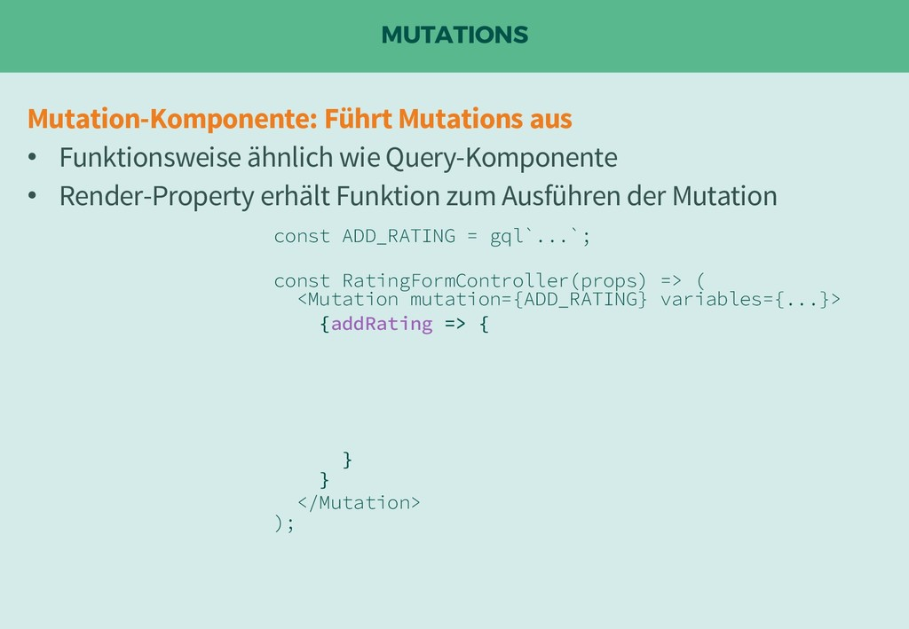 MUTATIONS const ADD_RATING = gql`...`; const Ra...