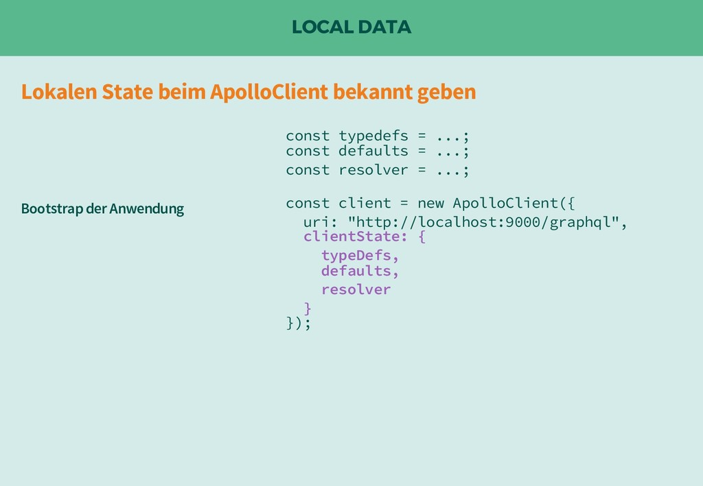 LOCAL DATA const typedefs = ...; const defaults...
