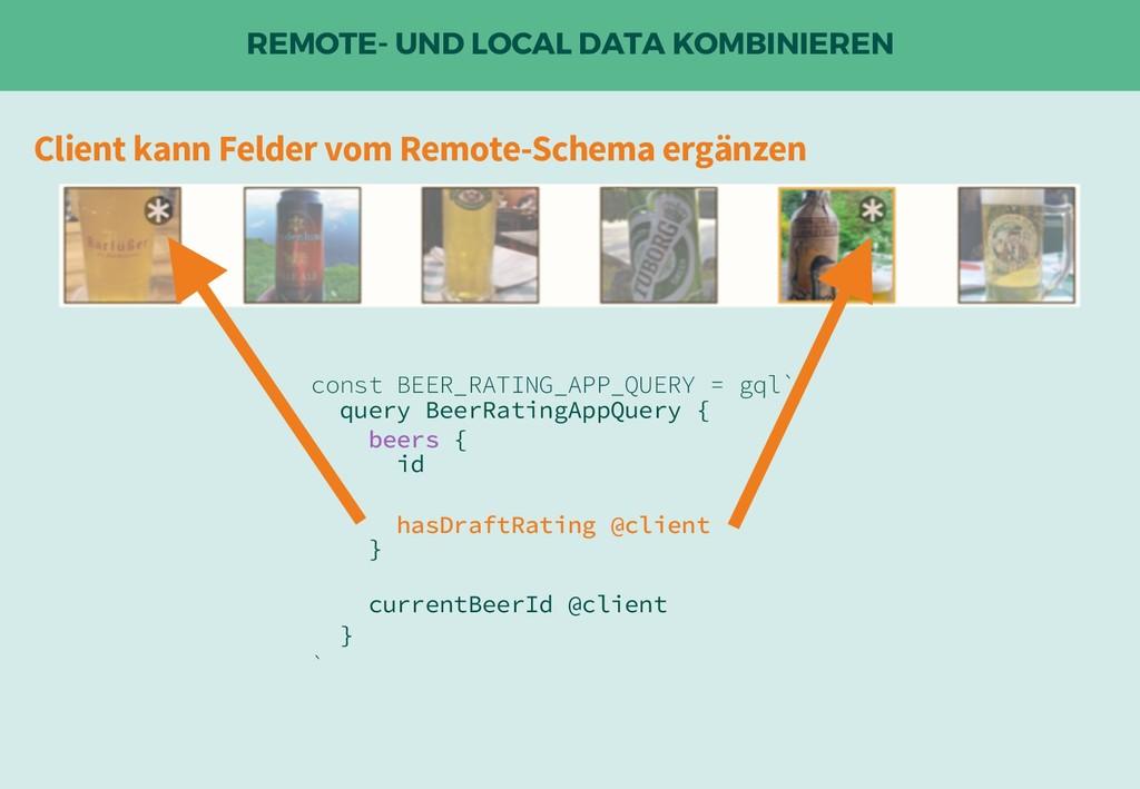 REMOTE- UND LOCAL DATA KOMBINIEREN Client kann ...